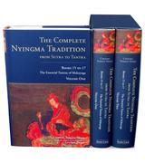The Complete Nyingma Tradition From Sutra To Tantra, Books 15 To 17