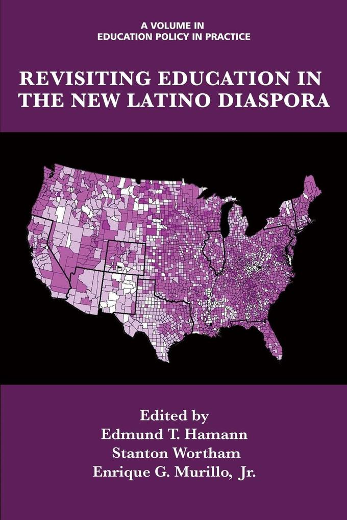 Revisiting Education in the New Latino Diaspora...