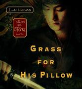 Grass for His Pillow: Tales of the Otori Book Two