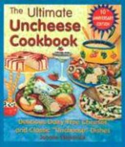 The Ultimate Uncheese Cookbook als Taschenbuch