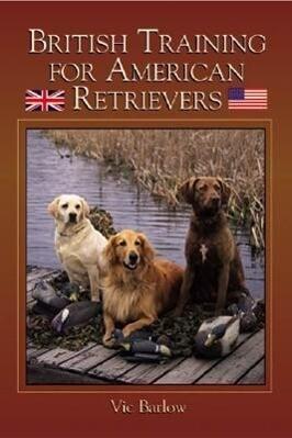 British Training for American Retrievers als Taschenbuch