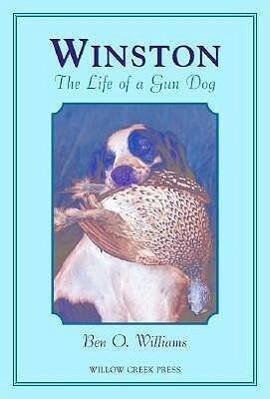 Winston: The Life of a Gun Dog als Buch