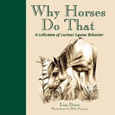 Why Horses Do That als Buch