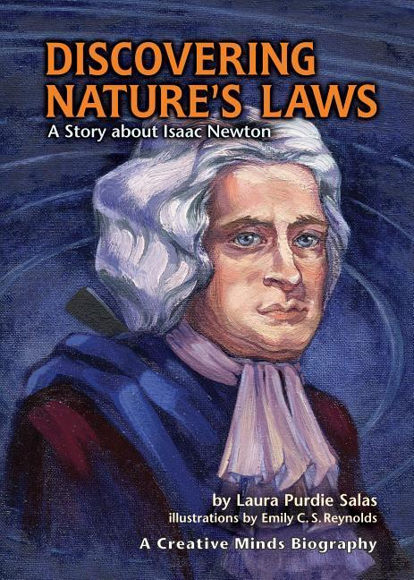 Discovering Nature's Laws: A Story about Isaac Newton als Buch
