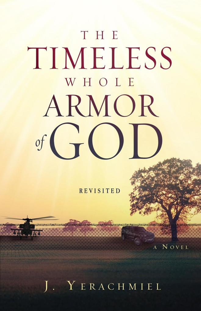 The Timeless Whole Armor of God als eBook Downl...