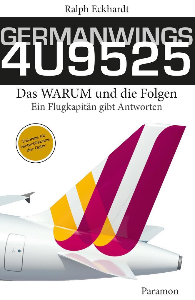 GERMANWINGS 4U9525 - Das WARUM und die Folgen a...