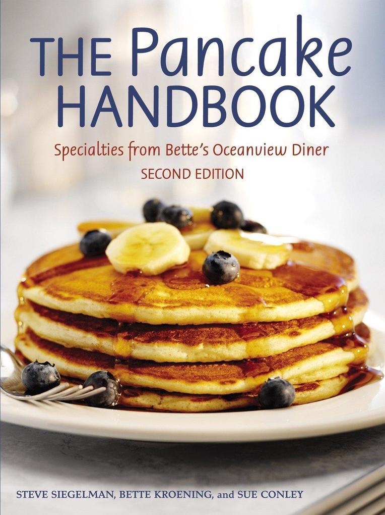 The Pancake Handbook: Specialties from Bette's Oceanview Diner [a Cookbook] als Taschenbuch