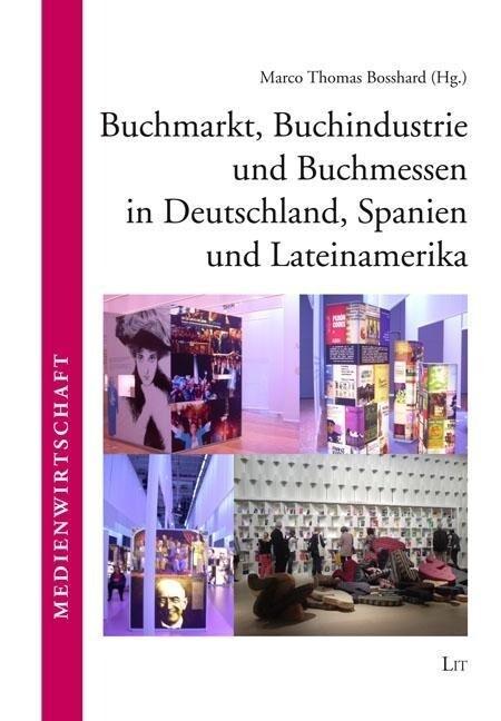 Buchmarkt, Buchindustrie und Buchmessen in Deut...