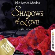 Shadows of Love 01. Dunkle Leidenschaft