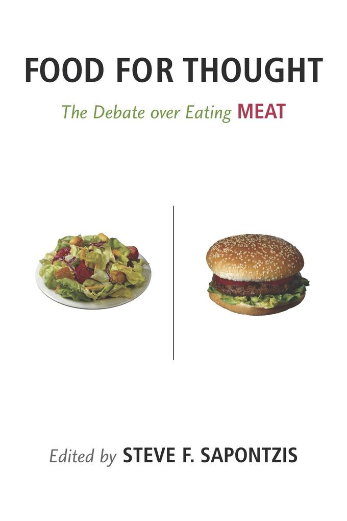 Food for Thought: The Debate Over Eating Meat als Taschenbuch