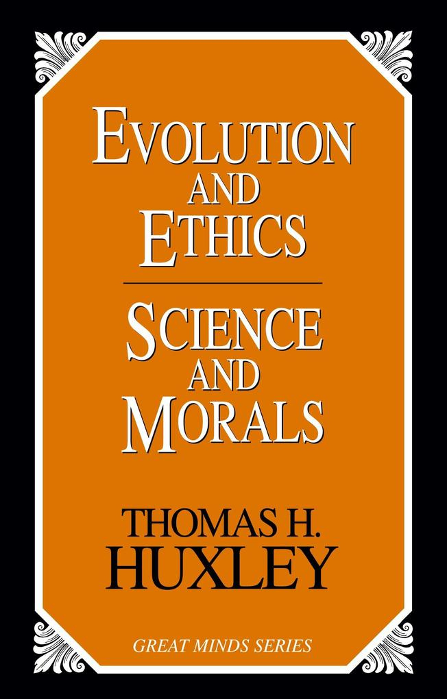Evolution and Ethics Science and Morals als Taschenbuch
