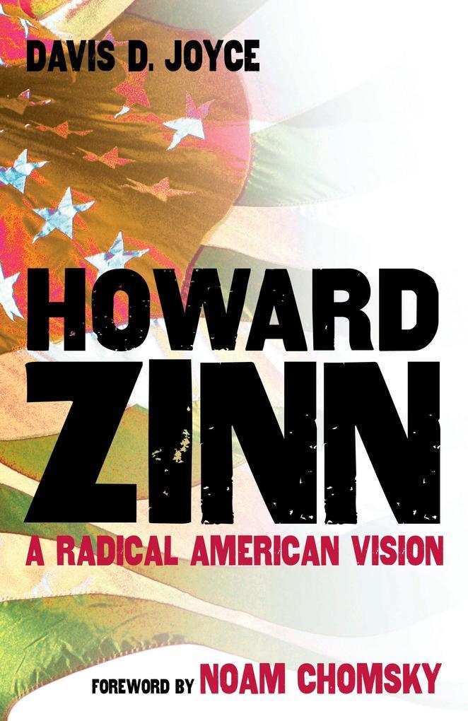 Howard Zinn: A Radical American Vision als Buch