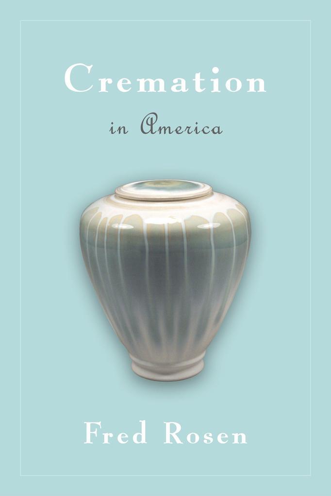 Cremation in America als Buch