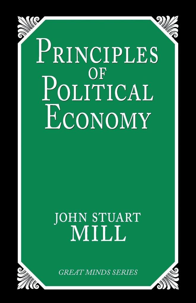 Principles of Political Economy als Taschenbuch
