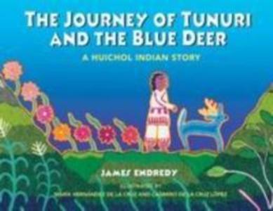 The Journey of Tunuri and the Blue Dear als Taschenbuch
