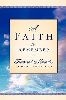 A Faith to Remember als Buch