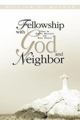Fellowship with God and Neighbor als Taschenbuch