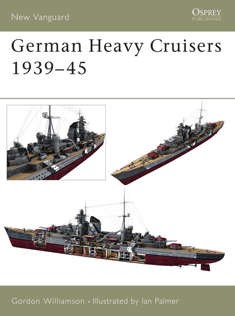 German Heavy Cruisers 1939-45 als Taschenbuch