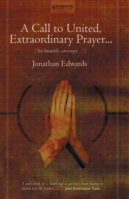 A Call to United, Extraordinary Prayer: An Humble Attempt... als Taschenbuch
