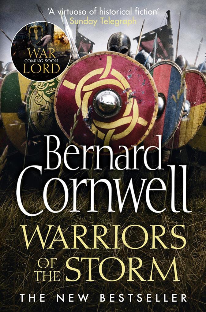 Warriors of the Storm (The Last Kingdom Series, Book 9) als eBook