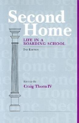 Second Home: Life in a Boarding School als Taschenbuch