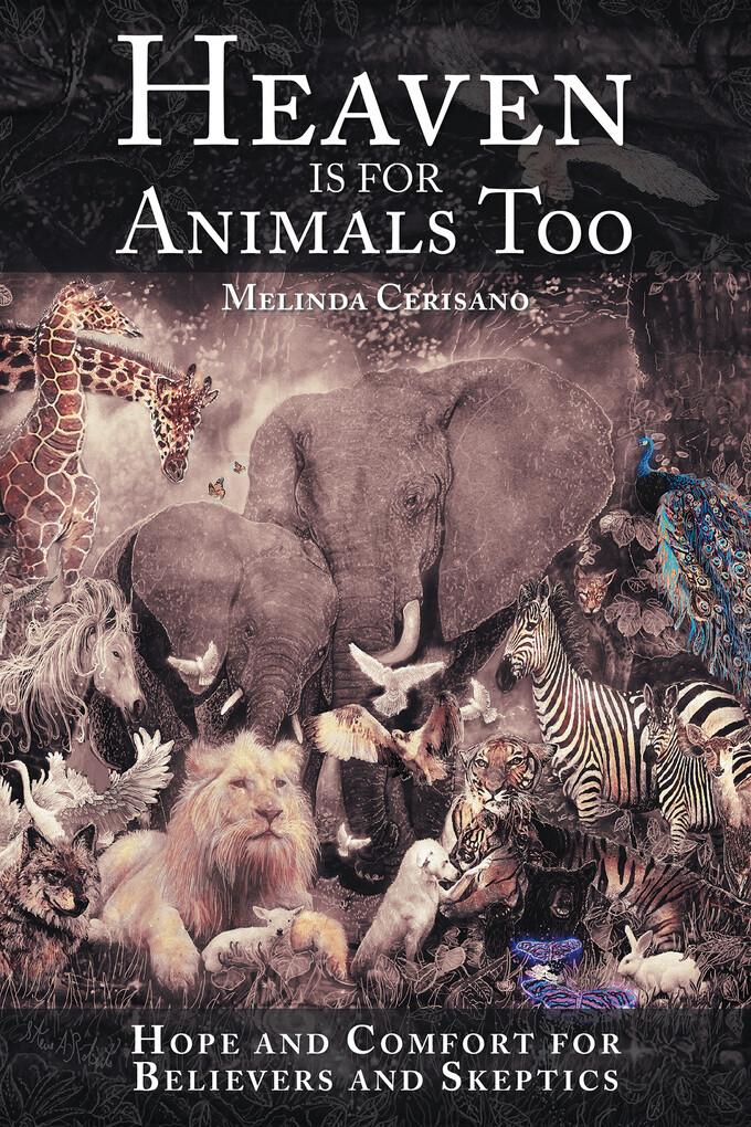Heaven Is for Animals Too als eBook Download vo...
