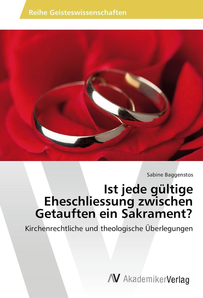 Ist jede gültige Eheschliessung zwischen Getauf...