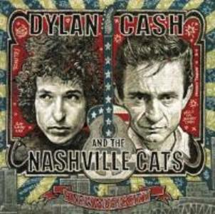 Dylan,Cash,and the Nashville Cats: A New Music C