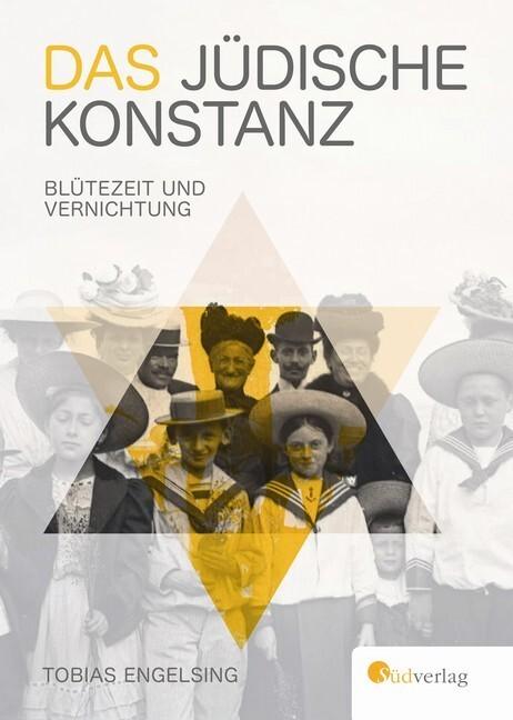 Das jüdische Konstanz als Buch von Tobias Engel...