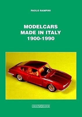 Modelcars Made in Italy 1900-1990 als Buch