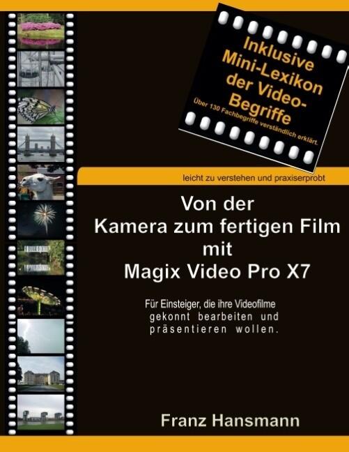 Von der Kamera zum fertigen Film mit Magix Vide...