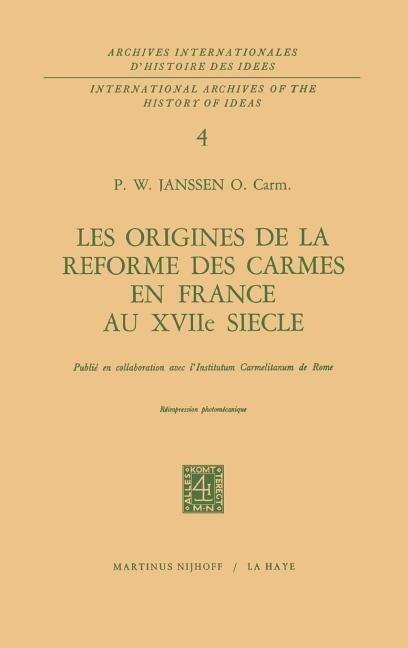 Les origines de la réforme des carmes en France au XVIIième siècle als Buch