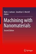 Machining with Nanomaterials
