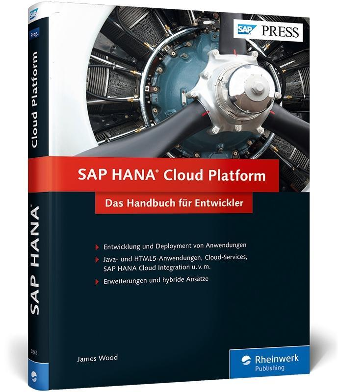 SAP HANA Cloud Platform als Buch von James Wood