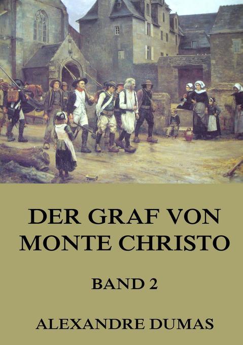 Der Graf von Monte Christo, Band 2 als Buch