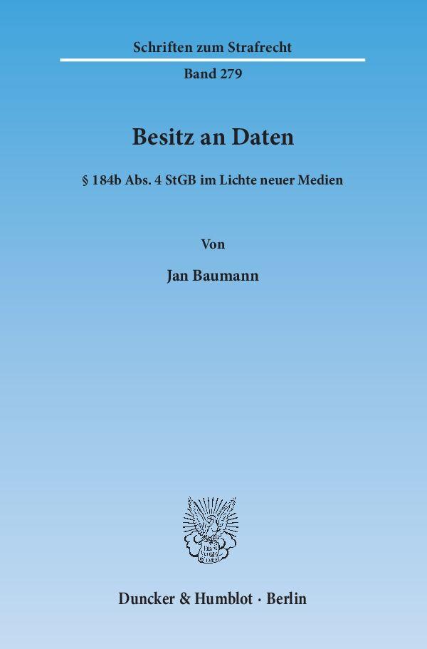 Besitz an Daten als Buch von Jan Baumann