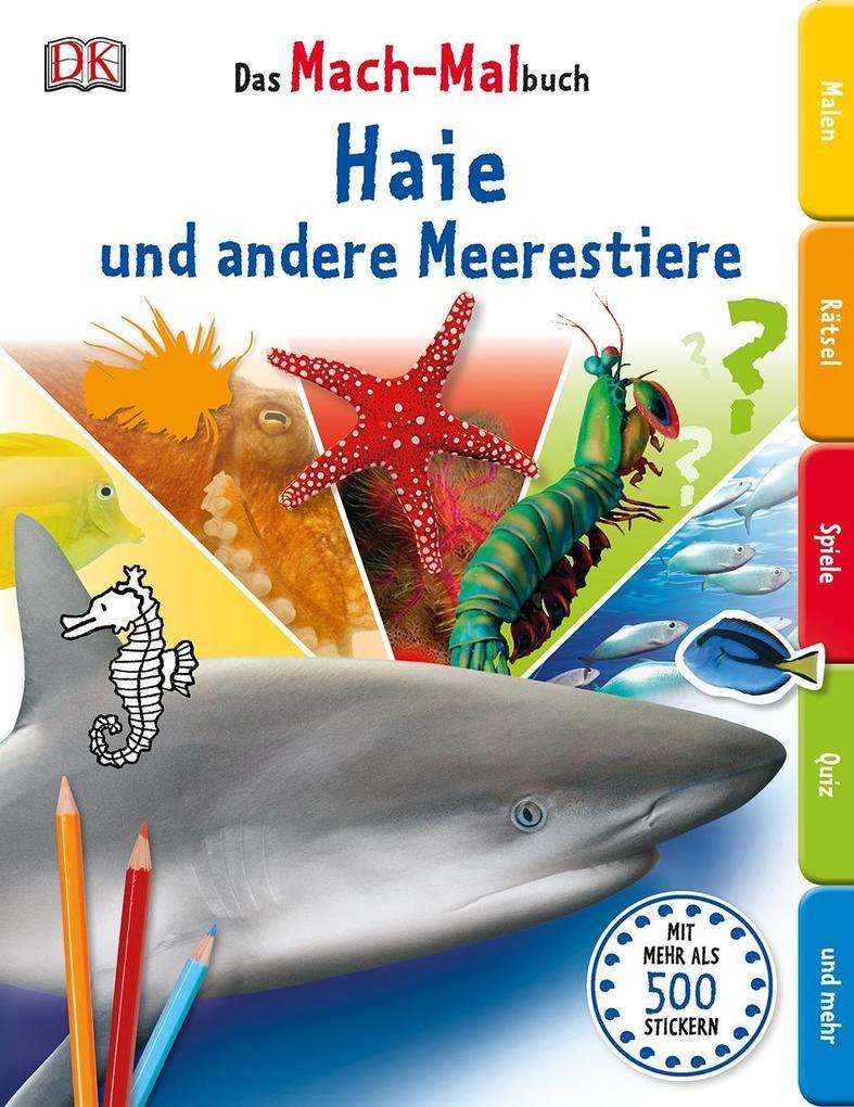 Das Mach-Malbuch. Haie und andere Meerestiere als Buch