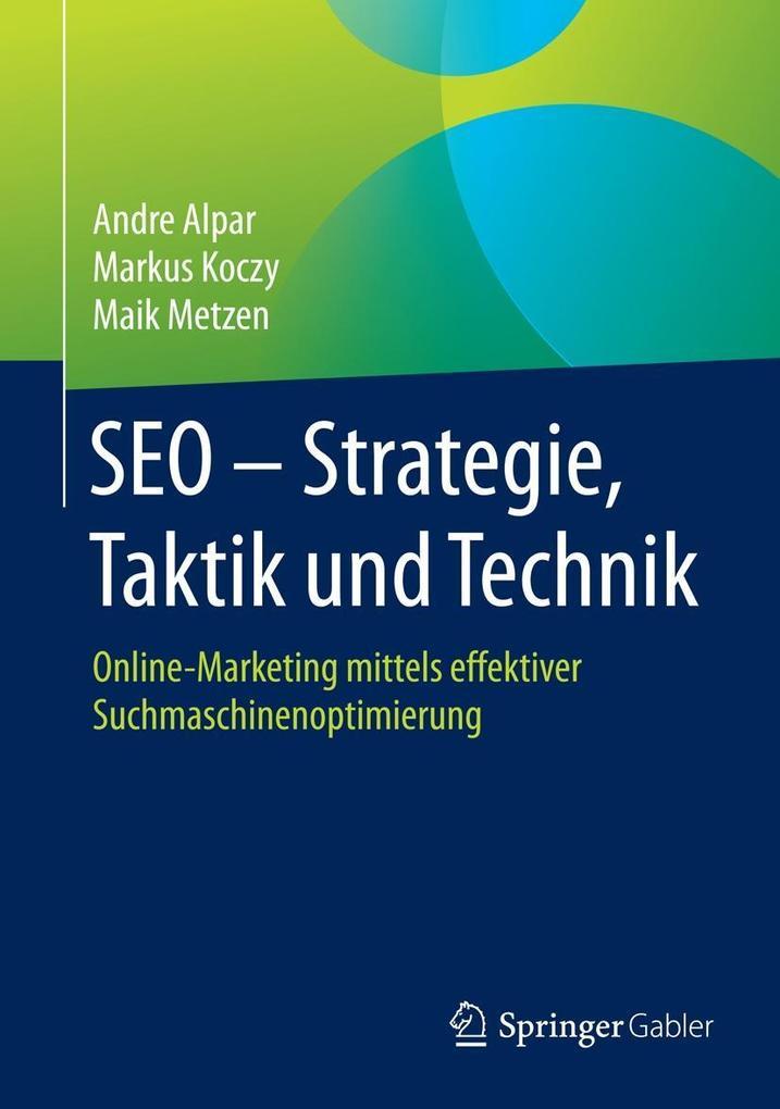 SEO - Strategie, Taktik und Technik als eBook D...