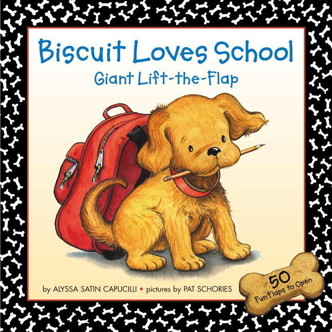 Biscuit Loves School Giant Lift-The-Flap als Buch
