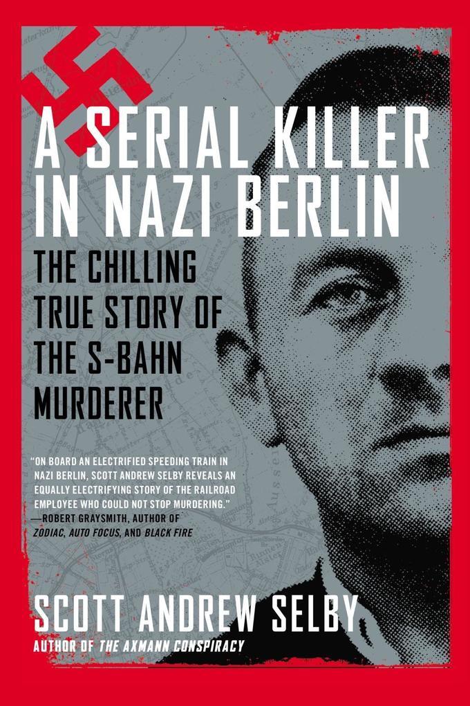 A Serial Killer in Nazi Berlin als eBook Downlo...