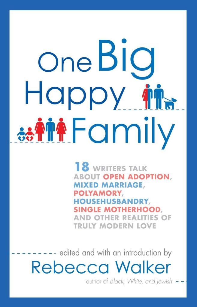 One Big Happy Family als eBook Download von Reb...