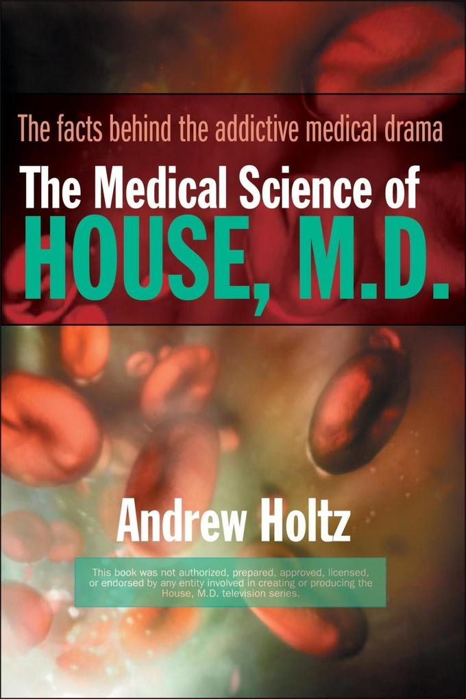 The Medical Science of House, M.D. als eBook Do...