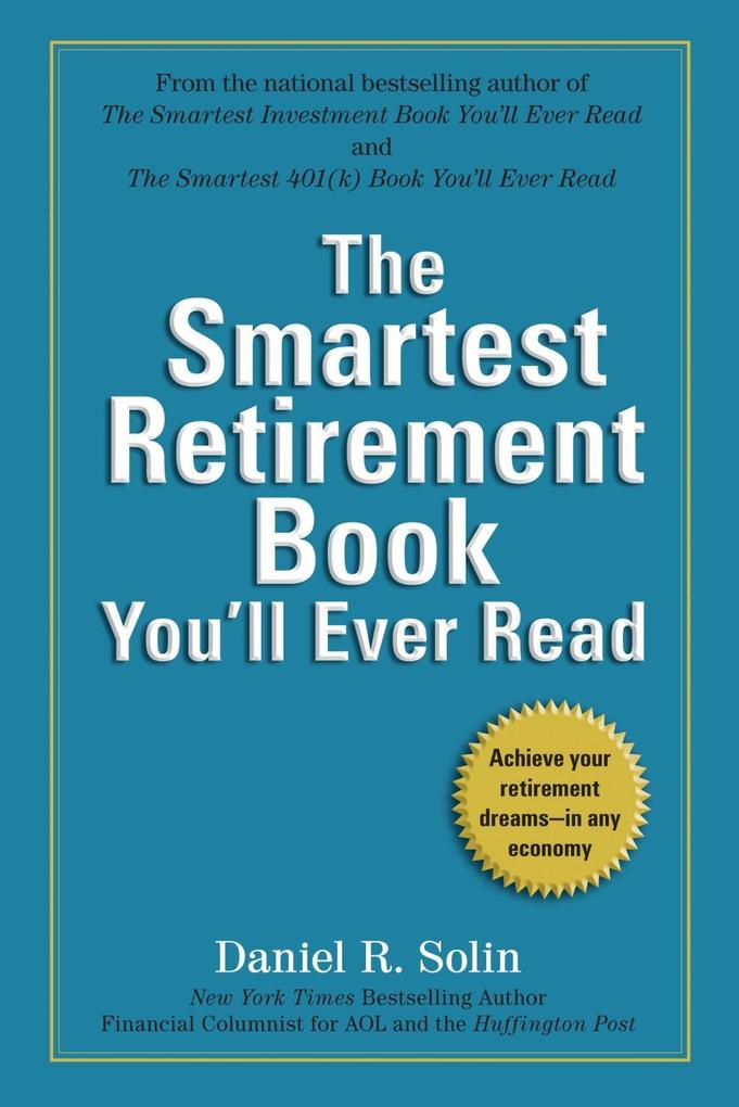 The Smartest Retirement Book You´ll Ever Read a...