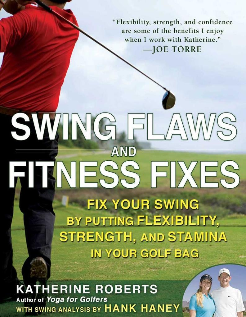 Swing Flaws and Fitness Fixes als eBook Downloa...