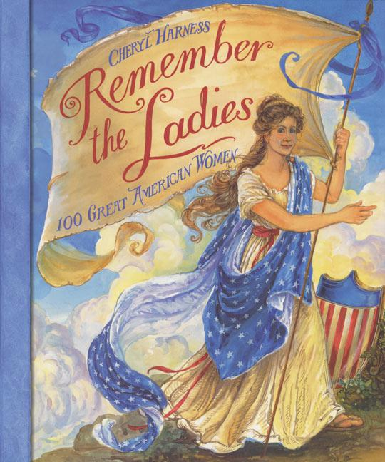 Remember the Ladies: 100 Great American Women als Taschenbuch