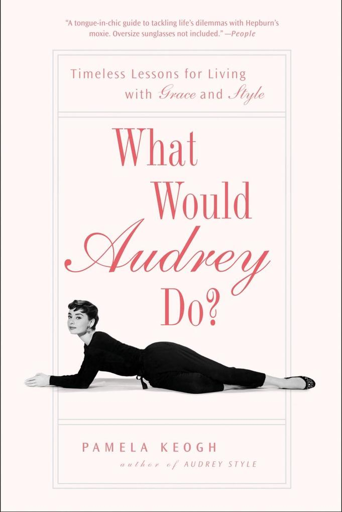 What Would Audrey Do? als eBook Download von Pa...