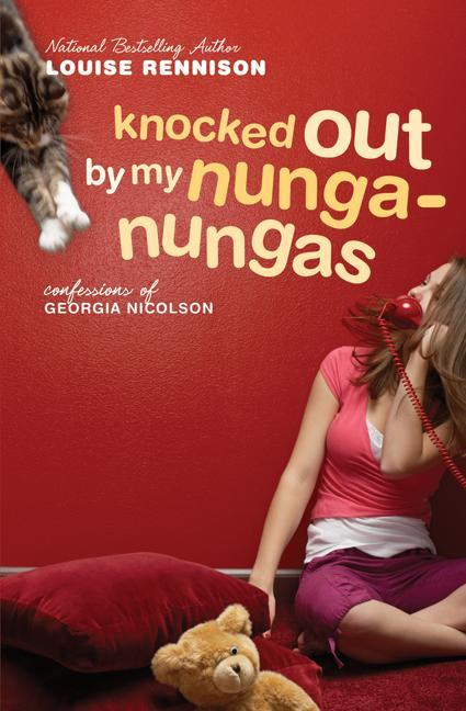 Knocked Out by My Nunga-Nungas: Further, Further Confessions of Georgia Nicolson als Taschenbuch