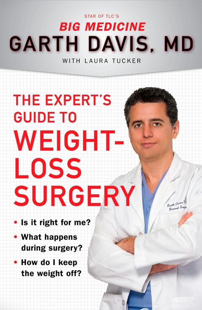 The Expert´s Guide to Weight-Loss Surgery als e...
