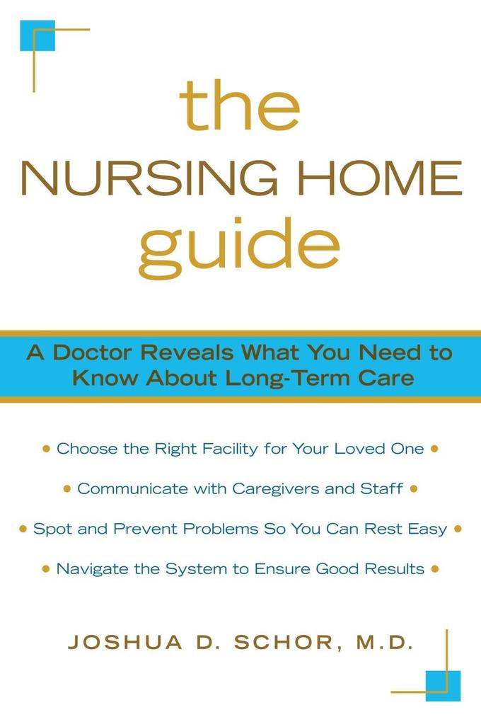 The Nursing Home Guide als eBook Download von J...