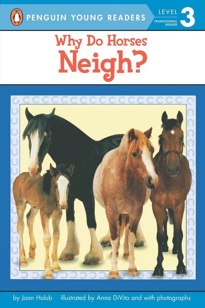 Why Do Horses Neigh? als Taschenbuch